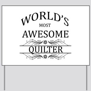 World's Most Awesome Quilter Yard Sign
