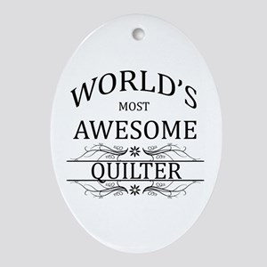 World's Most Awesome Quilter Ornament (Oval)