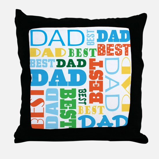 Best Dad Gift Throw Pillow