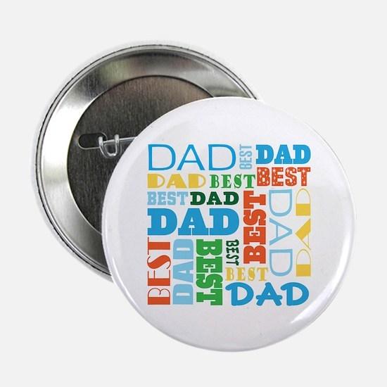 """Best Dad Gift 2.25"""" Button"""