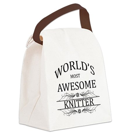 World's Most Awesome Knitter Canvas Lunch Bag