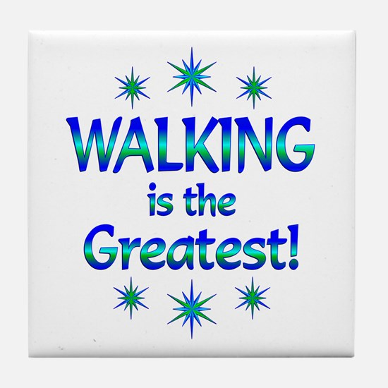 Walking is the Greatest Tile Coaster