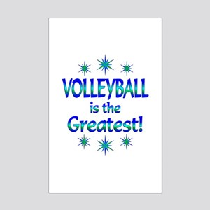Volleyball is the Greatest Mini Poster Print
