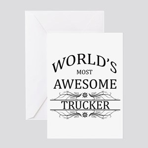 Worlds Most Awesome Trucker Greeting Card