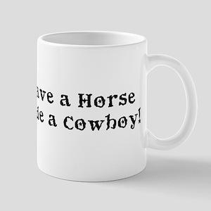 Save a Horse Ride a Cowboy Mug