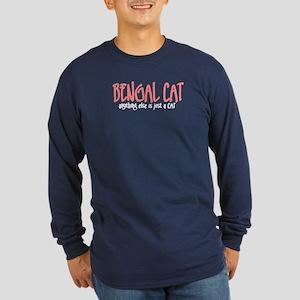 Bengal Cat JUST A CAT Long Sleeve Dark T-Shirt