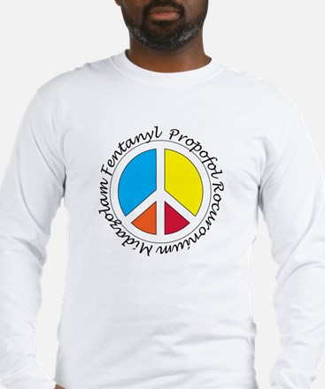 Peace out with Meds Italics Long Sleeve T-Shirt