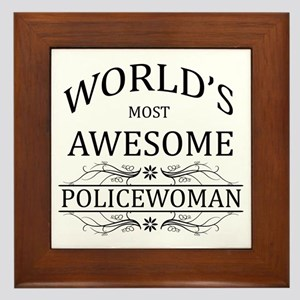 World's Most Awesome Policewoman Framed Tile