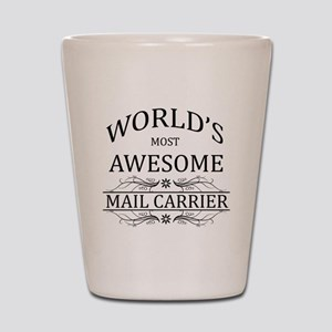 World's Most Awesome Mail Carrier Shot Glass