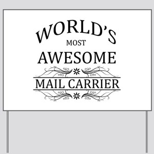 World's Most Awesome Mail Carrier Yard Sign