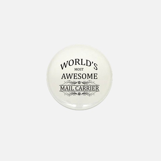 World's Most Awesome Mail Carrier Mini Button