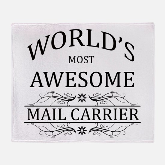 World's Most Awesome Mail Carrier Throw Blanket