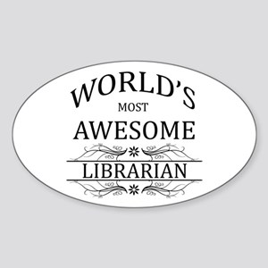 World's Most Awesome Librarian Sticker (Oval)