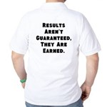 Results Arent Guaranteed, They Are Earned. Golf Sh