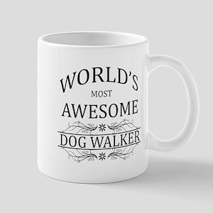 World's Most Awesome Dog Walker Mug