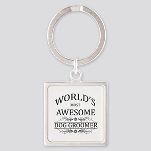 World's Most Awesome Dog Groomer Square Keychain