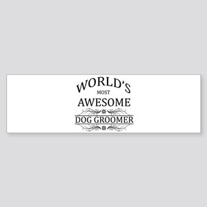World's Most Awesome Dog Groomer Sticker (Bumper)