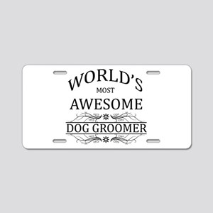 World's Most Awesome Dog Groomer Aluminum License