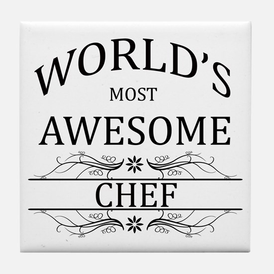 World's Most Awesome Chef Tile Coaster
