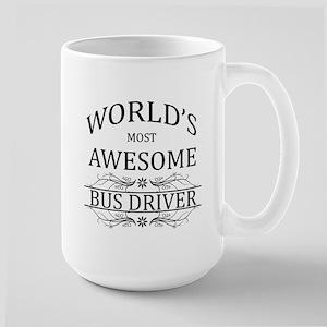 World's Most Awesome Bus Driver Large Mug