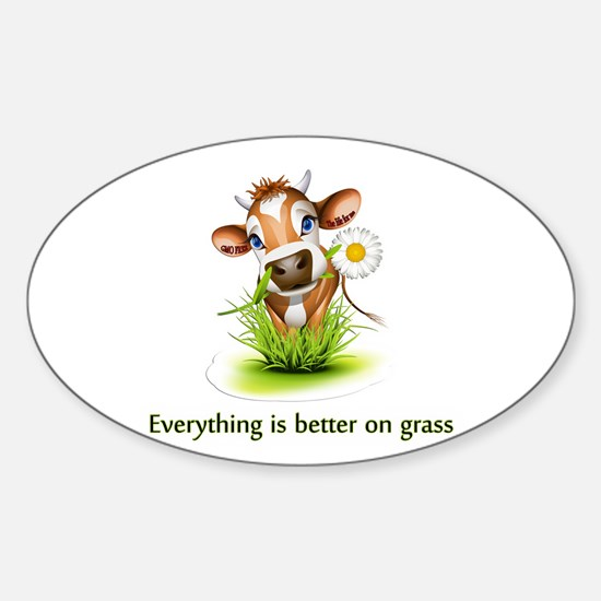 Everything is better on grass Decal