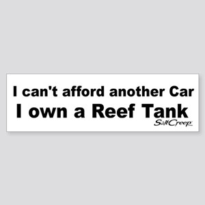 Cant Afford Another Car Bumper Sticker