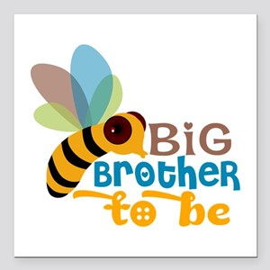 """Big Brother To Be Square Car Magnet 3"""" x 3"""""""