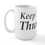 Keep Thor In Thursday Large Mug