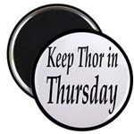 Keep Thor In Thursday Magnet
