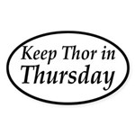 Keep Thor In Thursday Sticker (Oval)
