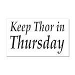 Keep Thor In Thursday Car Magnet 20 x 12
