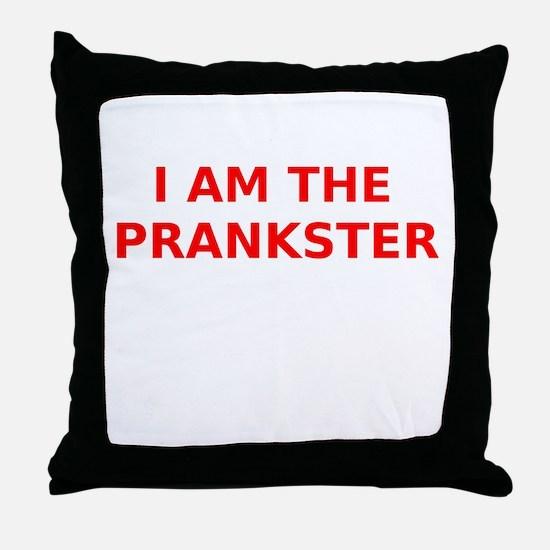 I am the Prankster Throw Pillow