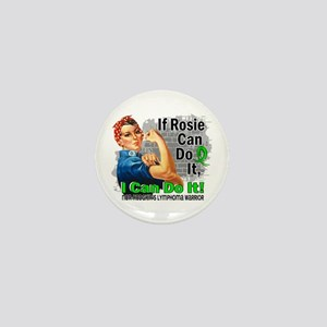 If Rosie Can Do It NH Lymphoma Mini Button