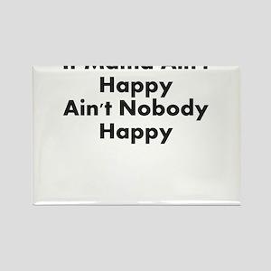 IF MAMA AINT HAPPY AINT NOBODY HAPPY Rectangle Mag