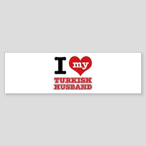 I love my Turkish Husband Sticker (Bumper)