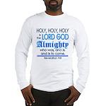Revelation 4:8 Long Sleeve T-Shirt