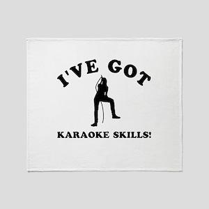 I've got Karaoke skills Throw Blanket