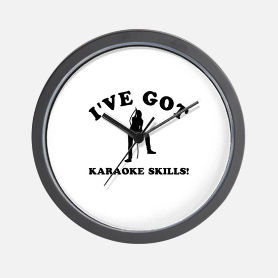 I've got Karaoke skills Wall Clock