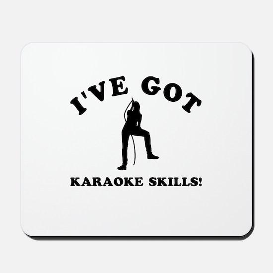 I've got Karaoke skills Mousepad
