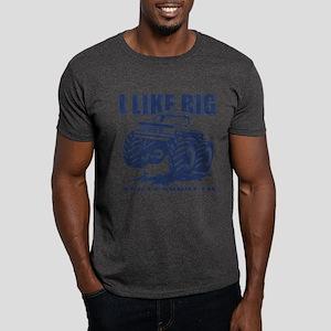 I Like Big Trucks Dark T-Shirt