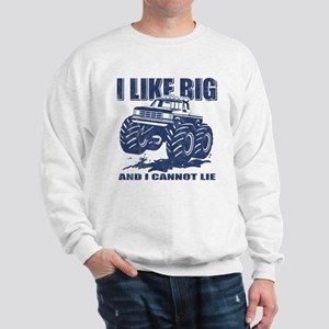 I Like Big Trucks Sweatshirt