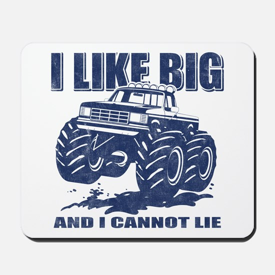 I Like Big Trucks Mousepad