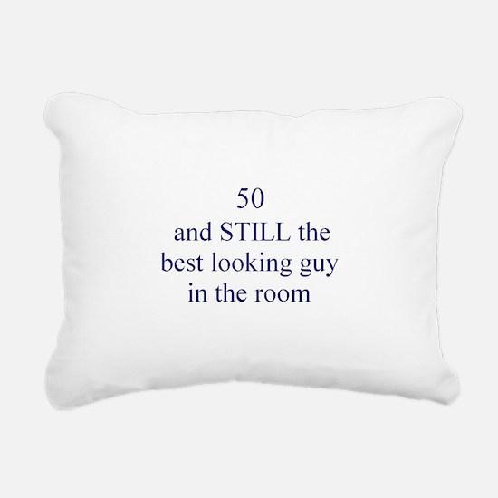 50 still best looking 1 Rectangular Canvas Pillow