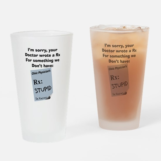 pharmacist STUPID Drinking Glass