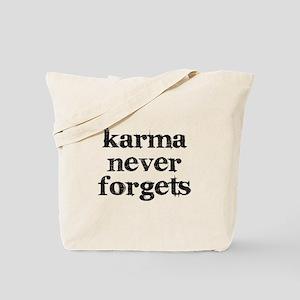 Karma Never Forgets Tote Bag