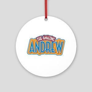 The Amazing Andrew Ornament (Round)
