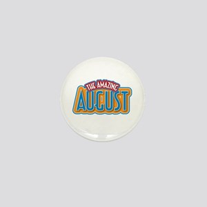 The Amazing August Mini Button