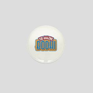 The Amazing Bodhi Mini Button