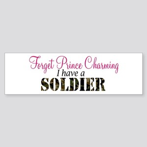 Forget Prince Charming.. I ha Bumper Sticker
