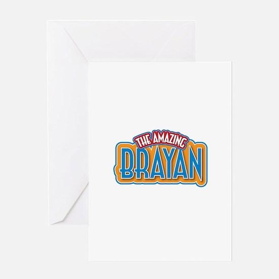 The Amazing Brayan Greeting Card